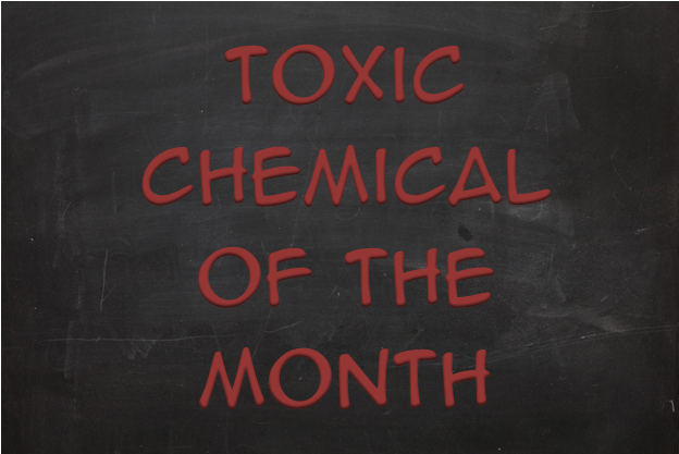 Toxic Chemical of the Month | Chaé Organics